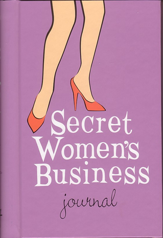 Secret Woman's Business Journal